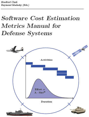 Software Cost Estimation Metrics Manual for Defense Systems